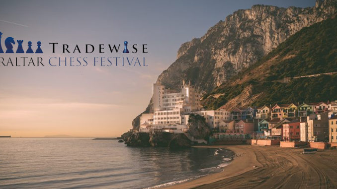 The Gibraltar Chess Festival 2018 takes place January 22nd to February 1st | images © Tradewise Gibraltar Chess, www.gibchess.com & @GibraltarChess.